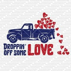 droppin off some love svg truck hearts by ChameleonCuttables Virtual Class, Diy Arts And Crafts, Paint Party, Craft Kits, Best Sellers, Wood Signs, Unique Jewelry, Handmade Gifts, Painting