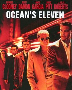Ocean's 11, starring George Clooney, Brad Pitt, Matt Damon, Andy Garcia, and Julia Roberts