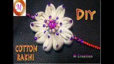 Rakhi Making, Handmade Rakhi, Making Ideas, Innovation, Creative, Youtube, How To Make, Cotton, Diy