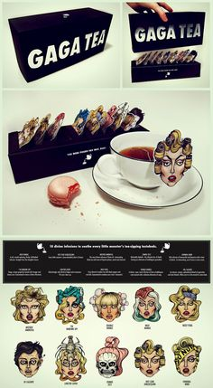 Anyone who wants gaga tea?