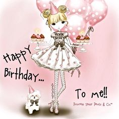 Happy Birthday Princess Quotes Sayings 52 Ideas Happy Birthday To Me Quotes, Happy Birthday Princess, Today Is My Birthday, Birthday Month, Happy Birthday Wishes, Birthday Greetings, Birthday Cards, February Birthday, Birthday Ideas