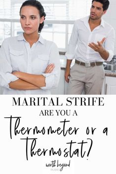 How are you handling marital problems and strife? If you are anything like me, you may have a tendency to react to your spouse's moods in a way that reflects them rather than helping to diffuse them. Learn how, when there is marital strife, you are either a thermometer or a thermostat and how to change the climate in your home! #godlymarriage #marriage #biblicalmarriage #christianwife #wifeofnoblecharacter #worthbeyondrubies