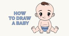 Learn to draw a cute baby. This step-by-step tutorial makes it easy. Kids and beginners alike can now draw a great looking baby. Adorable babies are a staple. Iron Man Drawing Easy, Baby Drawing Easy, Baby Girl Drawing, Cartoon Drawings, Easy Drawings, Drawing Sketches, Sketching, Minion Drawing, Girls Manga