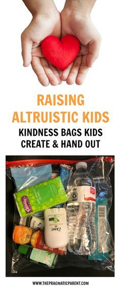 Raise Altruistic Kids Who Enjoy Giving Back. Involve your kids by creating and handing out kindness bags to people in need. Change out the bags for seasonal weather and needs. Kids love being a part of helping others and taking care of people in your community. Kindness bags are fun to assemble and feel even better to give out. via @https://www.pinterest.com/PragmaticParent/