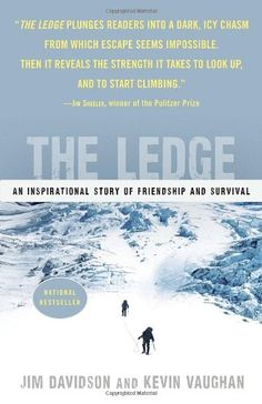 The Ledge: An Inspirational Story of Friendship and Survival by Jim Davidson, Kevin Vaughan