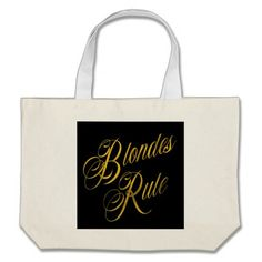 Blondes Rule Quote Faux Gold Foil Metallic Blonde Large Tote Bag