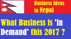 Business Ideas in Nepal: What Business is 'in Demand' this 2017?