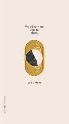 Sun and moon quote and holistic perspective. Graphic design and illustration by Rebecca Hawkes