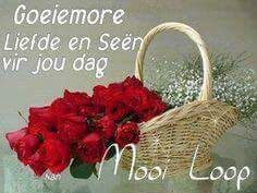 Good Morning Wishes, Good Morning Quotes, Goeie More, Afrikaans Quotes, Messages, African Fashion, Words, African Wear