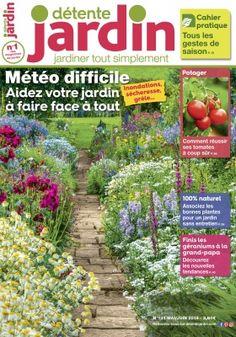 Detente Jardin n° 131 Potager Bio, Plantation, Outdoor Structures, Rose, Cymbidium, Gaura, Rotation, Download, Perception