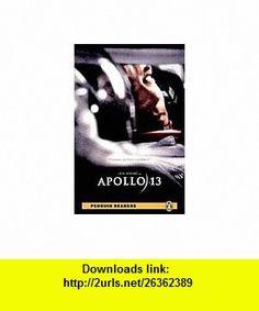 Apollo 13 Book/CD Pack (Penguin Longman Reader Level2) (9781405878265) Dina Anastasio , ISBN-10: 1405878266  , ISBN-13: 978-1405878265 ,  , tutorials , pdf , ebook , torrent , downloads , rapidshare , filesonic , hotfile , megaupload , fileserve