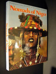 Nomads of Niger by Carol Beckwith and Angela Fisher (1993, Hardcover)