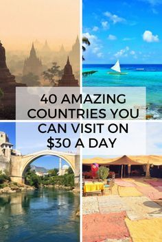 Detailed budget breakdowns for travel to 40 of the world's cheapest destinations from Europe to Asia to Africa and beyond!