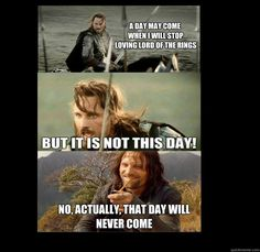 All too true...My favorite Lord of the Rings memes on Just Humor Me today!
