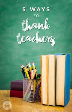 National Teacher Appreciation Week is coming up, and summer break is on the horizon as well. Those are two good reasons for kids to show gratitude to those who teach them! Have your kids show their appreciation with one of these five creative ways to thank their teachers.