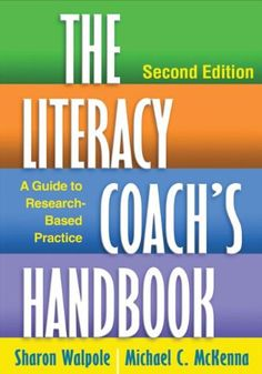 The Literacy Coach's Handbook, co-authored by Michael C. McKenna, Thomas G. Jewell Professor of Reading at gives preservice and practicing literacy coaches the tools they need to build a successful schoolwide reading program. Literacy Programs, School Programs, Teachers Toolbox, Teacher Resources, Trauma, Coaching Personal, Reading Specialist, Instructional Coaching, Reading Intervention