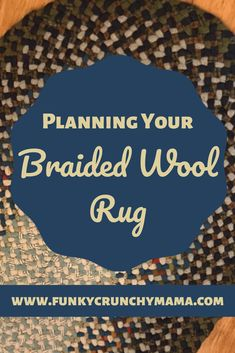 Making a braided wool rug is so much fun! But making sure it's going to fit your space (in both size and design) takes some planning. Home Decor Colors, Colorful Decor, Colorful Rugs, Braided Wool Rug, Rag Rug Tutorial, Oval Rugs, Diy Braids, Rug Making, How To Plan