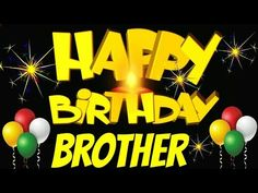 Birthday Status For Brother - Messages and Wishes - Brainy Status Birthday Stat. Birthday Status For Brother – Messages and Wishes – Brainy Status Birthday Status For Brother Happy Birthday Brother From Sister, Brother Birthday Quotes, Funny Happy Birthday Wishes, Happy Birthday Video, Happy Birthday Celebration, Birthday Wishes For Myself, Happy Birthday Images, Happy Birthday Greetings, Birthday Messages