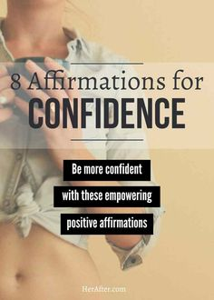 Our new How to Be Confident ebook launches today, and we're celebrating with a sneak peak inside: Affirmation for Confidence, Self Acceptance & Self Esteem.