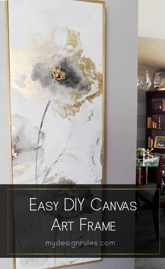 room diy art This easy tutorial explains how to take simple canvas art and DIY a frame for a budget-friendly makeover project in an hour. Beautiful Wall decor art project idea thats perfect for your kitchen or living room large prints. Diy Canvas Frame, Easy Canvas Art, Large Canvas Art, Canvas Canvas, Canvas Crafts, Large Art, Gold Diy, Diy Wall Art, Wall Art Decor