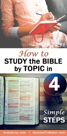 How to Study the Bible in 4 Simple steps - By The Arabah Joy Blog, helping you grow in intimacy with God
