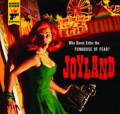 Joyland: Stephen King returns with a pulp fiction thriller. Quite possibly one of my favorite Stephen King books ever. Stephen King It, Stephen King Novels, Steven King, Pulp Fiction, Horror Fiction, Crime Fiction, Science Fiction, Robert Mcginnis, Thriller Books