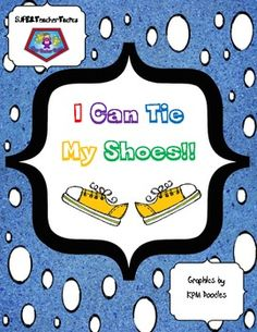 Motivate your young students to tie their shoes by using these templates. Once a student can show you that he/she knows how to tie their shoes on t. Life Skills Activities, Motor Activities, Kindergarten Classroom Organization, Teaching Materials, Teaching Ideas, Pe Teachers, Cat Activity, Tie Shoelaces, Tie Shoes