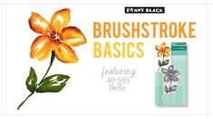 Brushstroke Basics 5 of 5: Penny Black 'Belle' Stamp and Matching Die