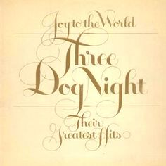 Three Dog Night Joy To The World Their Greatest Hits – Knick Knack Records