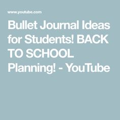 Bullet Journal Ideas for Students! BACK TO SCHOOL Planning! - YouTube