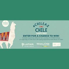 Discover what it feels like to #Chileax in Chile! Enter for a chance to win a trip for two to Chile, brought to you by Wines of Chile and LATAM Airlines!
