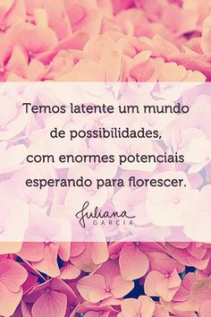 O que as flores podem ensinar sobre seus talentos? http://julianaggarcia.com.br/o-que-as-flores-podem-ensinar-sobre-os-seus-talentos/