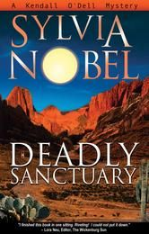 (By Award-Winning Author Sylvia Nobel! Deadly Sanctuary has 4.1 Stars with 155 Reviews on Amazon)