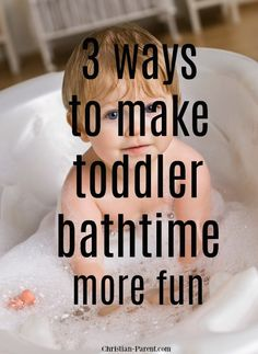 3 Ways to Make Toddler Bath Time Fun - Christian Parent Activities To Do With Toddlers, Toddler Activities, Health Ads, Baby Bath Time, Potty Training Tips, Kids And Parenting, Parenting Hacks, Kids Behavior, Toddler Fun