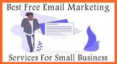 Best Free Email, Email Marketing Services, Email List, Business, Store, Business Illustration