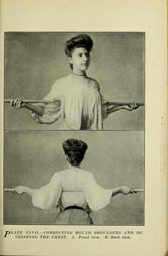 Correcting round shoulders and developing the chest, 1905
