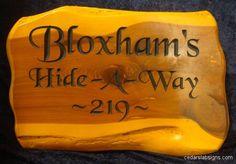 "18"" cedar sign Bloxhams Hide-a-Way 219 address sign black chancery font"