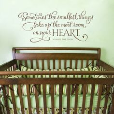 Oh my, I love love LOVE this!!   Winnie the Pooh quote for a baby's room. Love the typography, too. Adorable!