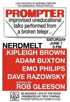It's Troy Conrad's PROMPTER This Saturday at NerdMelt Showroom