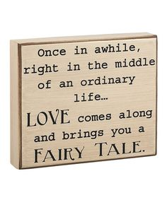 Take a look at this 'Fairy Tale' Box Sign by Collins on #zulily today!