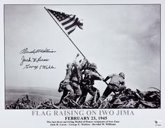 """IWO JIMA MEDAL OF HONOR RECIPIENTS  S.P., 12 1/4"""" x 10"""" b/w, depicting the iconic flag raising over Iwo Jima, signed in black ink by the last three surviving (at the time) Medal of Honor recipients of the battle, JACK H. LUCAS, GEORGE E. WAHLEN, and HERSHEL W. WILLIAMS"""