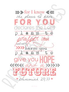 """jeremiah 29:11 // I know the plans I have for you // typographic 8x10"""" art print on Etsy, $12.00"""