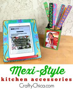 How to make your own Mexi-Style Kitchen Accessories