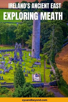 37 Things to do in Meath Ireland | travel Ireland | visit Ireland | County Meath | Slane Castle | Trim Castle | Book of Kells | Monasterboice | what to see in Ireland | where to stay in Ireland | glamping in Ireland | Irish road trip | Ireland's Ancient East | Cottages in Ireland | castles in Ireland