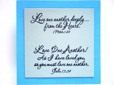 2 Love Verses Plaque. Love One Another..John 13.34.  by WordofGod, $12.50