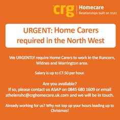 We URGENTLY require Home #Carers in the #North West in the #Runcorn, #Widnes and #Warrington area! Get in touch today: 0845 680 1609