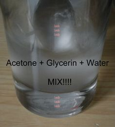 Moisturizing polish remover: About 1-2 tablespoons of glycerin per 200mL of acetone. Then add small splashes of water until the solution is mixed completely.