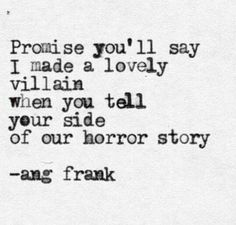 The loveliest villain in all the land. These words. Poetry Quotes, Lyric Quotes, Me Quotes, Qoutes, Lyrics, Great Quotes, Quotes To Live By, Inspirational Quotes, Secret Love Quotes