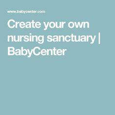 Create your own nursing sanctuary   BabyCenter