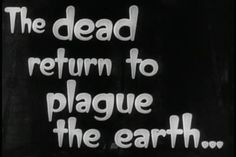 The dead return....